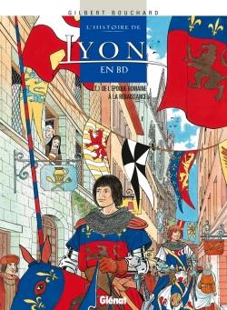 L'Histoire de Lyon en BD - Tome 01