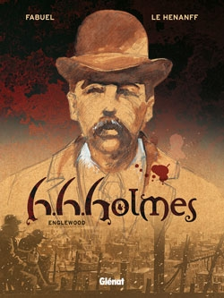 H.H. Holmes - Tome 01