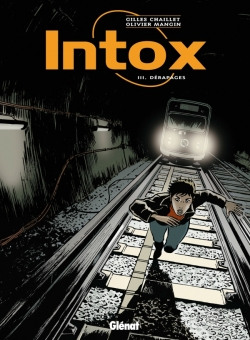 Intox - Tome 03
