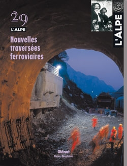 L'Alpe 29 - Nouvelles traversées ferroviaires