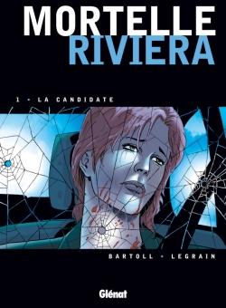 Mortelle Riviera - Tome 01