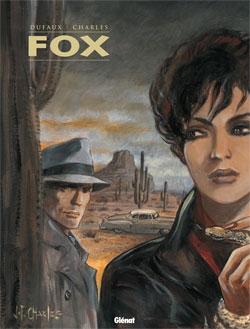 Fox - Intégrale Tomes 05 à 07