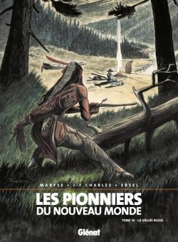 Les Pionniers du nouveau monde - Tome 16