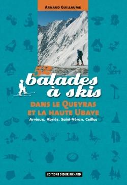 52 balades à skis dans le Queyras et la haute Ubaye