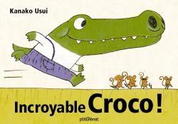 Incroyable Croco !