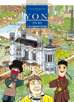 L'Histoire de Lyon en BD - Tome 03