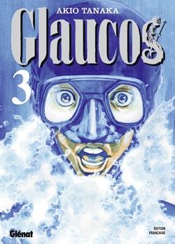 Glaucos - Tome 03