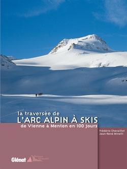 La traversée de l'Arc alpin à skis