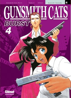 Gunsmith Cats Burst - Tome 04