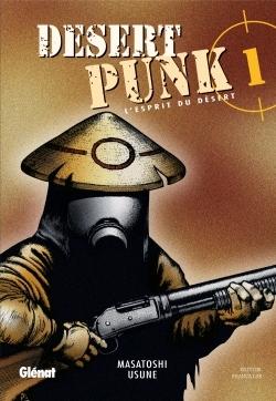 Desert Punk - L'esprit du Désert - Tome 01