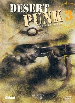 Desert Punk - L'esprit du Désert - Tome 03