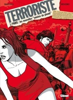 Terroriste - Tome 01