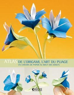 Atlas de l'origami, l'art du pliage