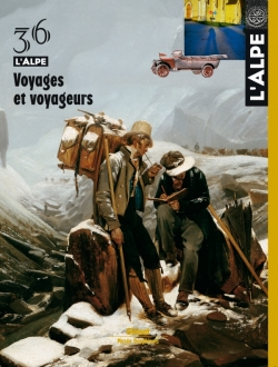 L'Alpe 36 - Voyages et voyageurs