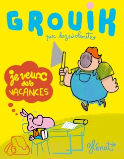 Grouik - Tome 01
