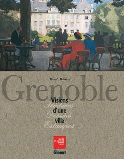 Grenoble - Visions d'une ville