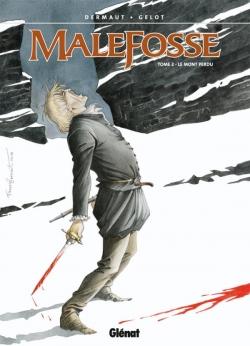 Malefosse - Tome 02