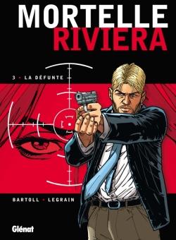 Mortelle Riviera - Tome 03