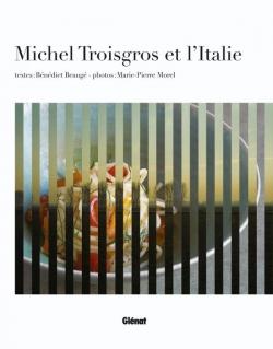 Michel Troisgros et l'Italie