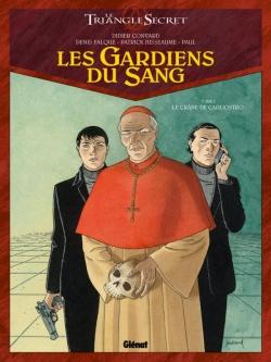 Les Gardiens du Sang - Tome 01