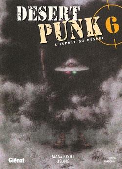 Desert Punk - L'esprit du Désert - Tome 06