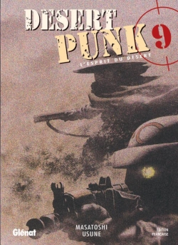 Desert Punk - L'esprit du Désert - Tome 09