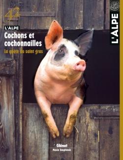 L'Alpe 42 - Cochons et cochonailles