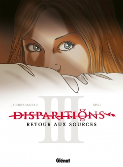 Disparitions - Tome 03