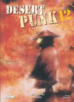 Desert Punk - L'esprit du Désert - Tome 12