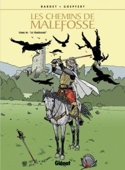 Les Chemins de Malefosse - Tome 18