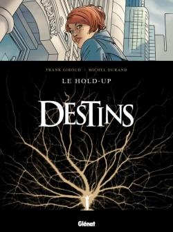 Destins - Tome 01