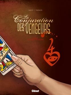 La Conjuration des Vengeurs - Tome 02