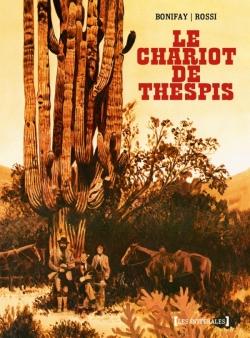 Le Chariot de Thespis - Intégrale