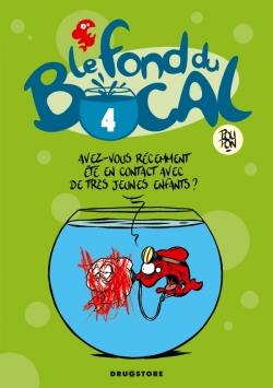 Le Fond du bocal - Tome 04
