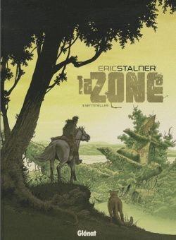 La Zone - Tome 01