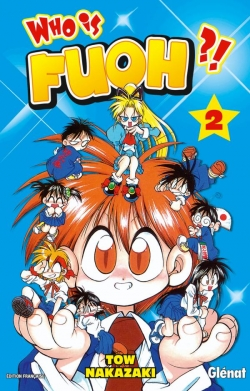 Who is Fuoh ?! - Tome 02