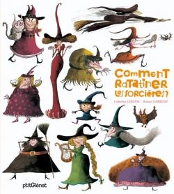 Comment ratatiner les sorcières ?