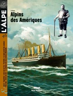 L'Alpe 46 - Alpins des Amériques