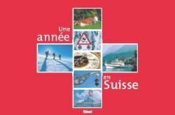 Une année en Suisse