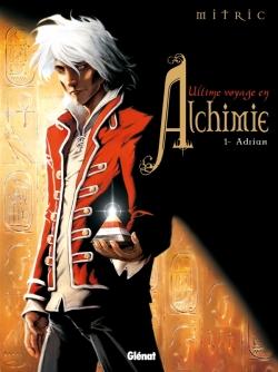 Ultime voyage en Alchimie - Tome 01