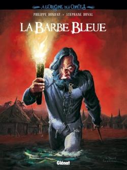 À l'origine des contes - La Barbe Bleue