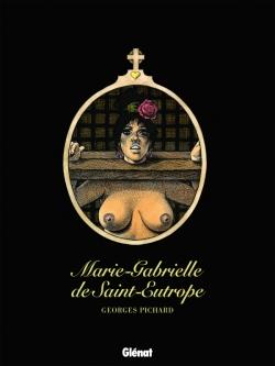 Marie-Gabrielle de Saint-Eutrope - Intégrale