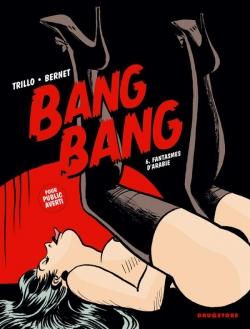 Bang Bang - Tome 06