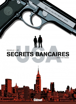 Secrets Bancaires USA - Tome 01