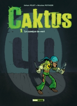 Caktus - Tome 01