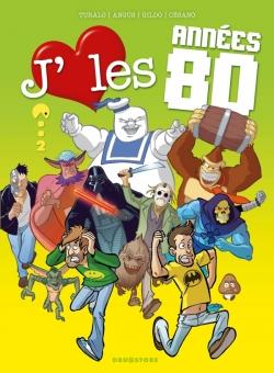 J'aime les années 80 - Tome 02
