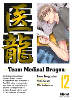 Team Medical Dragon - Tome 12