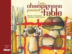 Les champignons passent à table