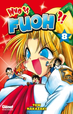 Who is Fuoh ?! - Tome 08