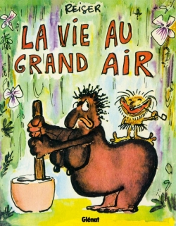 La Vie au grand air - Tome 01